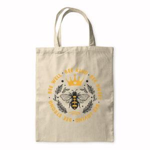 Bee Well Bee Kind Bee Sweet Bee Loving Bee Strong – Tote Bag