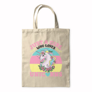 Just A Girl Who Loves Unicorns – Tote Bag