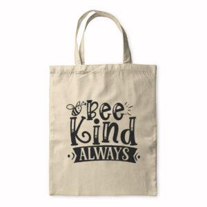 Be Kind Always – Tote Bag