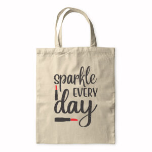 Sparkle Evey Day – Tote Bag