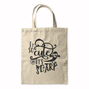I'm So Cute It's Scary – Tote Bag
