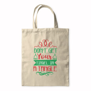 Don't Get Your Tinsel In A Tangle – Tote Bag