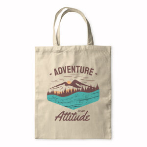 Adventure Is An Attitude – Tote Bag