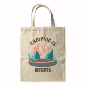 Camping Is Intents – Tote Bag