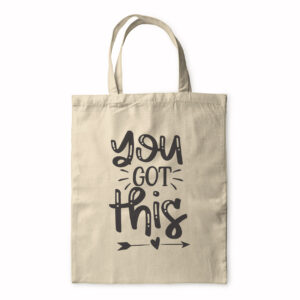 You Got This – Tote Bag