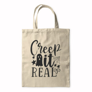 Creep It Real – Tote Bag