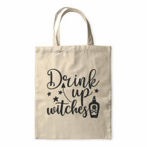 Drink Up Witches – Tote Bag