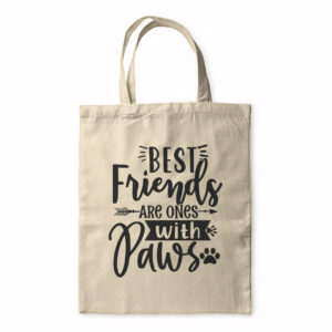 Best Friends Are Ones With Paws – Tote Bag