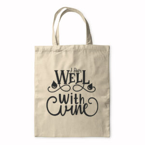 I Pair Well With Wine – Tote Bag