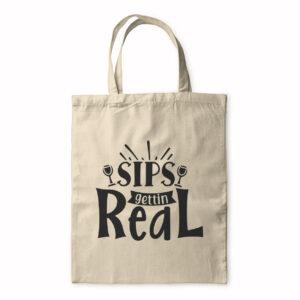 Sips Getting Real – Tote Bag