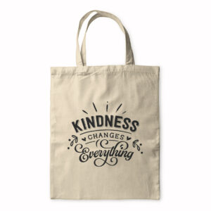 Kindness Changes Everything – Tote Bag