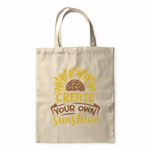 Create Your Own Sunshine – Tote Bag