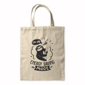 I'm On Energy Saving Mode – Tote Bag