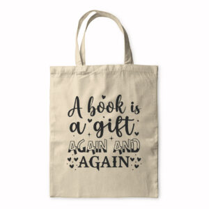 A Book Is A Gift Again And Again – Tote Bag