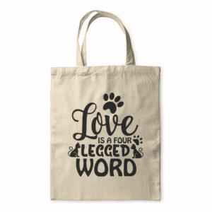 Love Is A Four Legged Word – Tote Bag