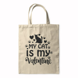 My Cat Is My Valentine – Tote Bag
