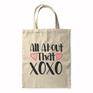 All About That Xoxo – Tote Bag