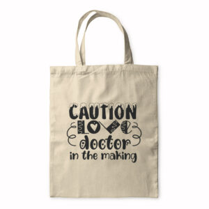 Caution Love Doctor In The Making – Tote Bag
