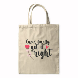 Cupid Finally Got It Right – Tote Bag