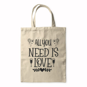 All You Need Is Love – Tote Bag