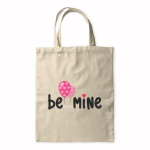 Be Mine – Tote Bag
