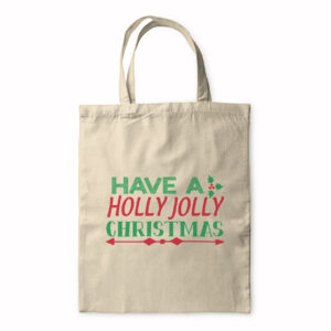 Have A Holly Jolly Christmas – Tote Bag