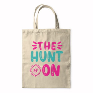 The Hunt Is On – Tote Bag