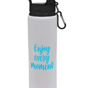 Enjoy Every Moment Drinks Bottle – Sports Bottle