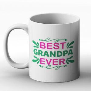 Best Grandpa Ever – Printed Mug