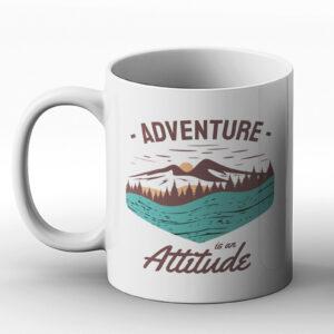 Adventure Is An Attitude – Gift Mug