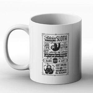 Advice From a Sloth – Cute Motivation – Gift Mug