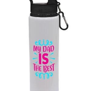 My Dad Is The Best – Gift Drinks Bottle – Drinks Bottle