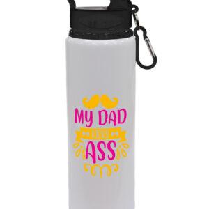 My Dad Kicks Ass  – Gift Drinks Bottle – Drinks Bottle