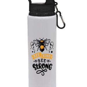 Bee Kind Bee Strong – Drinks Bottle