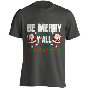 Christmas Clothing – Be Merry Y'all – Black Adult T-shirt (SM-5XL)