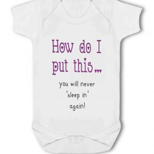 How Do I Put This, You'll Never Sleep in Again purple – Baby Vest