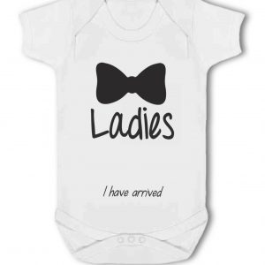 Ladies, I Have Arrived with Bow Tie design – Baby Vest
