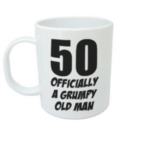 50 Officially A Grumpy Old Man – Funny Novelty 50th Birthday Gift Mug