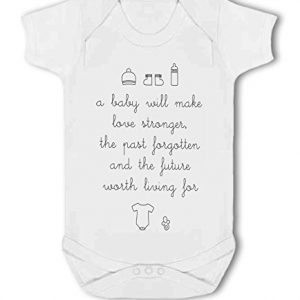 A Baby Will Make Love Stronger – Baby Vest