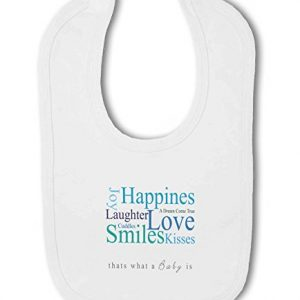 A Baby is Love, Happiness, Cuddles, Kisses, Smiles blue – Baby Bib