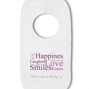 A Baby is Love, Happiness, Cuddles, Kisses, Smiles pink – Baby Pullover Bib