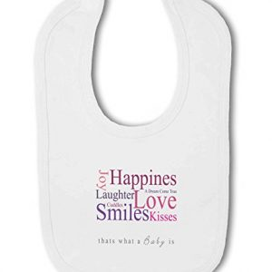 A Baby is Love, Happiness, Cuddles, Kisses, Smiles pink – Baby Bib