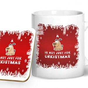 A Dog is Not Just for Christmas – Printed Mug & Coaster Gift Set