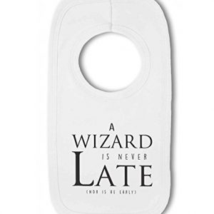 A Wizard is Never Late funny nerdy – Baby Pullover Bib