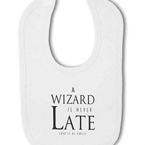 A Wizard is Never Late funny nerdy – Baby Bib