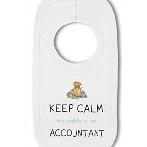 Accountant – Keep Calm my Daddy / Mummy is a … funny – Baby Pullover Bib