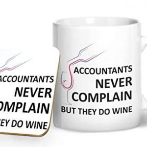 Accountants Never Complain But They Do Wine Mug And Matching Coaster Set – Printed Mug & Coaster Gift Set