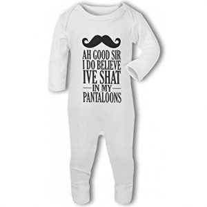 Ah Good Sir, Ive Shat in my Pantaloons moustache funny – Baby Romper Suit