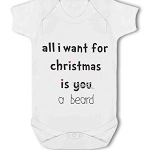 All I Want For Christmas Is A Beard .funny – Baby Vest