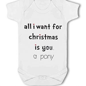 All I Want For Christmas Is A Pony .funny – Baby Vest